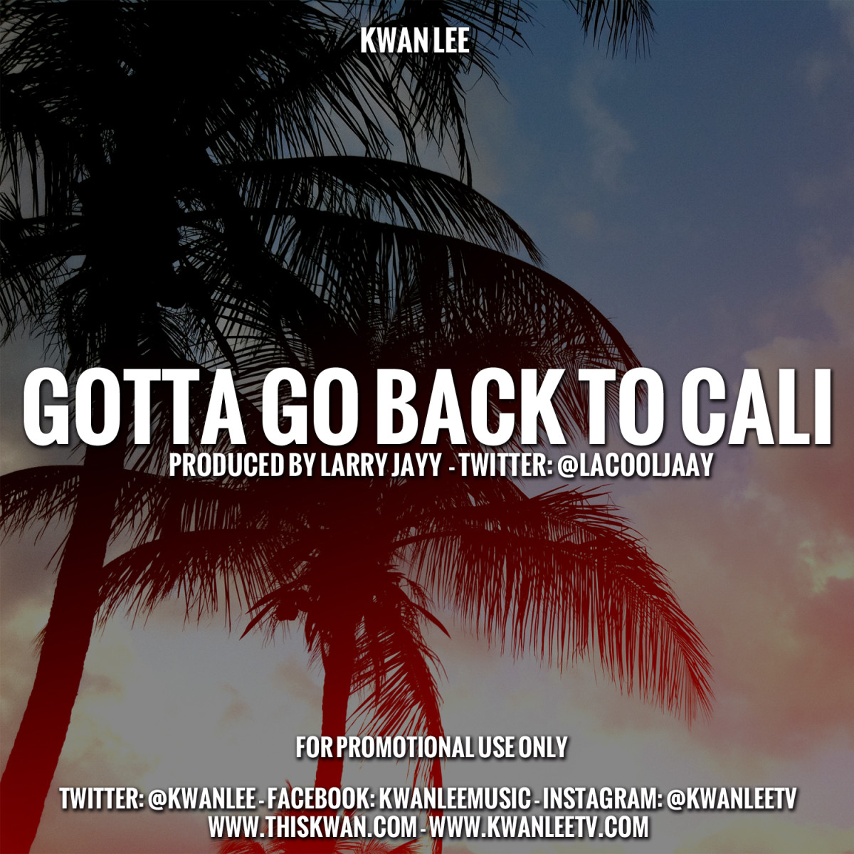 kwan-lee-gotta-go-back-to-cali